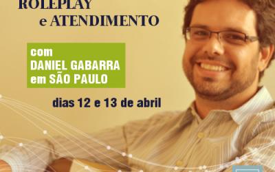 Atendimento e Supervisão de RolePlay com Daniel Gabarra em São Paulo | Abril de 2018